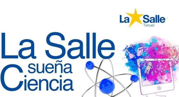 El día que La Salle sueña Ciencia